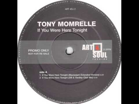 Tony Momrelle - If You Were Here Tonight (A1 Full Vocal 2 Step Mix)