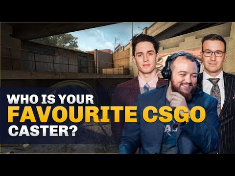 CS:GO Pro's Answer: Who is your favourite Counter-Strike caster? thumbnail