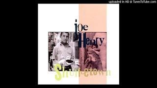 Joe Henry - Make The World Go Away