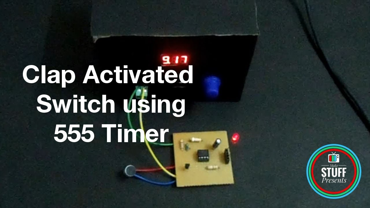 Clap Activated Switch Using 555 Ic Diy Youtube Circuitdiagram 555circuit Kaitailakeoxygensensorcircuitdiagram