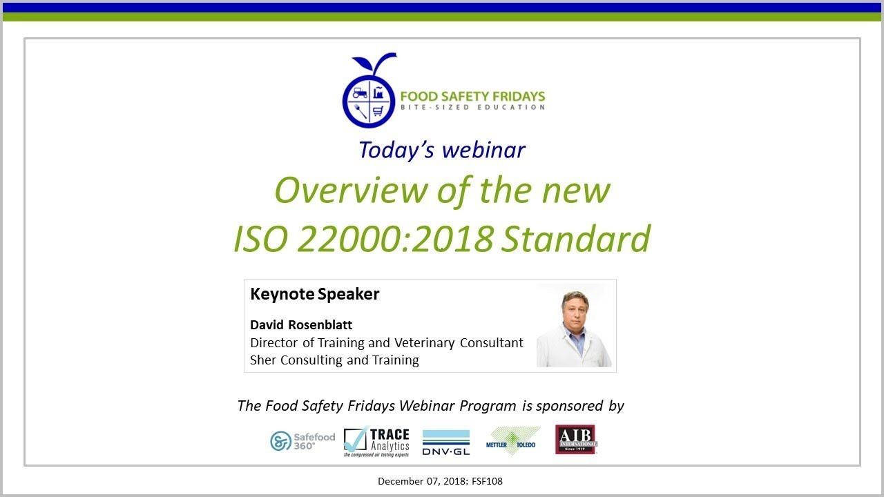 Overview of the new ISO 22000:2018 Standard
