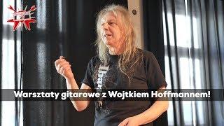 Warsztaty z Wojtkiem Hoffmannem (TURBO)! - e-gitarzystaTV