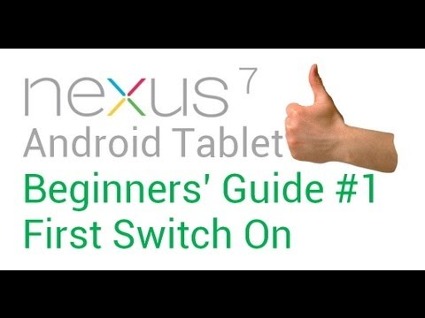 Part The Complete Beginners Guide To Nexus Android Tablet