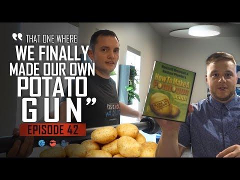 That one where we FINALLY made our own POTATO GUN... Funnel Hacker TV Episode 42