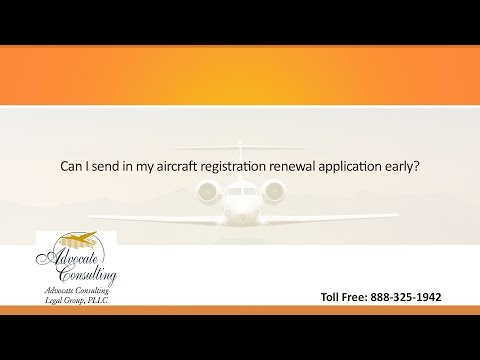 Can I send in my aircraft registration renewal application early?