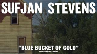 "Sufjan Stevens, ""Blue Bucket Of Gold"" (Official Audio)"