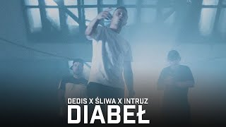 Dedis ft. Intruz, Śliwa - Diabeł