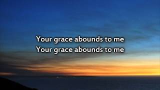 Hillsong - Grace Abounds - Instrumental with Lyrics