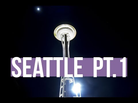 SPRING BREAK PT. 1: Seattle & UW