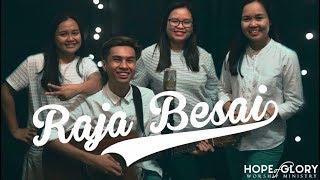 Hope Of Glory Worship - Raja Besai