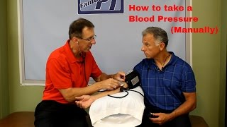 How to Take a Blood Pressure Manually and Correctly.