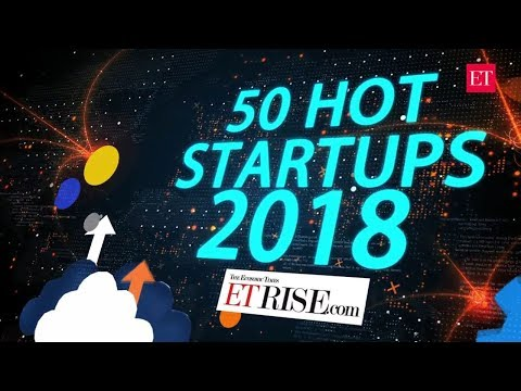 50 hot Indian startups to watch out for in 2018 | ET Rise