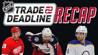 NHL Trade Deadline Recap!