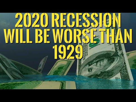 👉Recession 2020 -- 13 Signs That Recession will be Global and Worse than 1929 !!