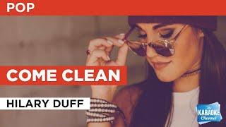 Come Clean : Hilary Duff | Karaoke with Lyrics
