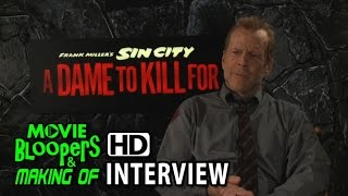 Sin City: A Dame to Kill For (2014) Bruce Willis Interview