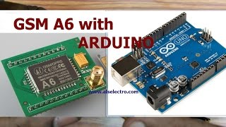 Arduino with A6 GSM - How to make a call & send SMS