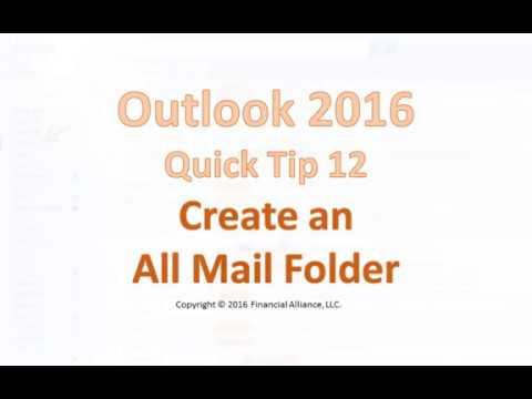 Outlook 2016 Quick Tip 12 - Create An All Mail Folder