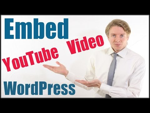 How to embed Youtube video into a WordPress post - Tutorial 2016