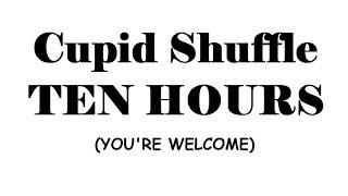 Cupid Shuffle 10 Hours