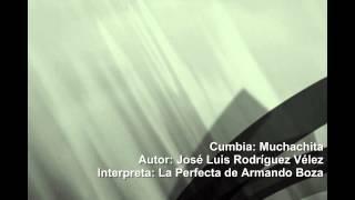 Muchachita. Cumbia de José Luis Rodríguez Vélez.