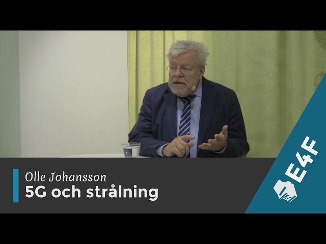 Olle Johansson - 5G och strålning
