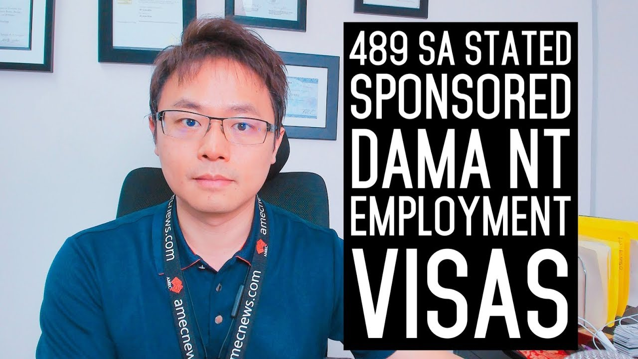 489 High Performer Graduate and DAMA NT Sponsorship Visas 2019