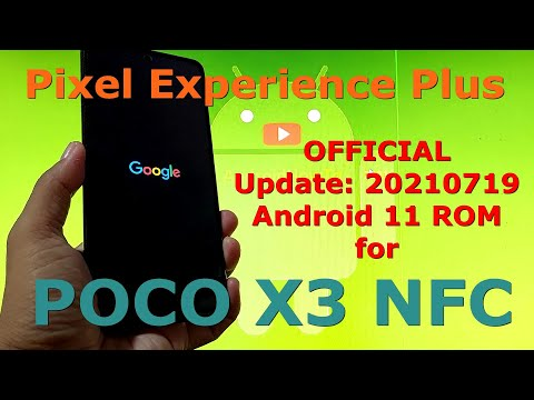 Pixel Experience Plus OFFICIAL 20210719 for Poco X3 NFC (Surya) Android 11