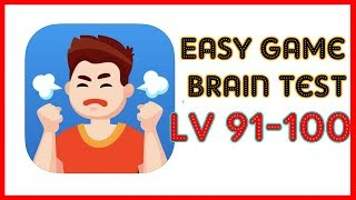 Easy Game Brain Test Level 91 92 93 94 95 96 97 98 99 100 Walkthrough Solution