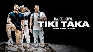 MAJOE x SILVA feat. FARID BANG - TIKI TAKA [official Video] prod. by Joznez & Smazze