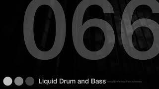 Liquid Drum and Bass Mix 66