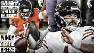 Are The Chicago Bears Better Off  With Chase Daniel Over Mitch Trubisky?