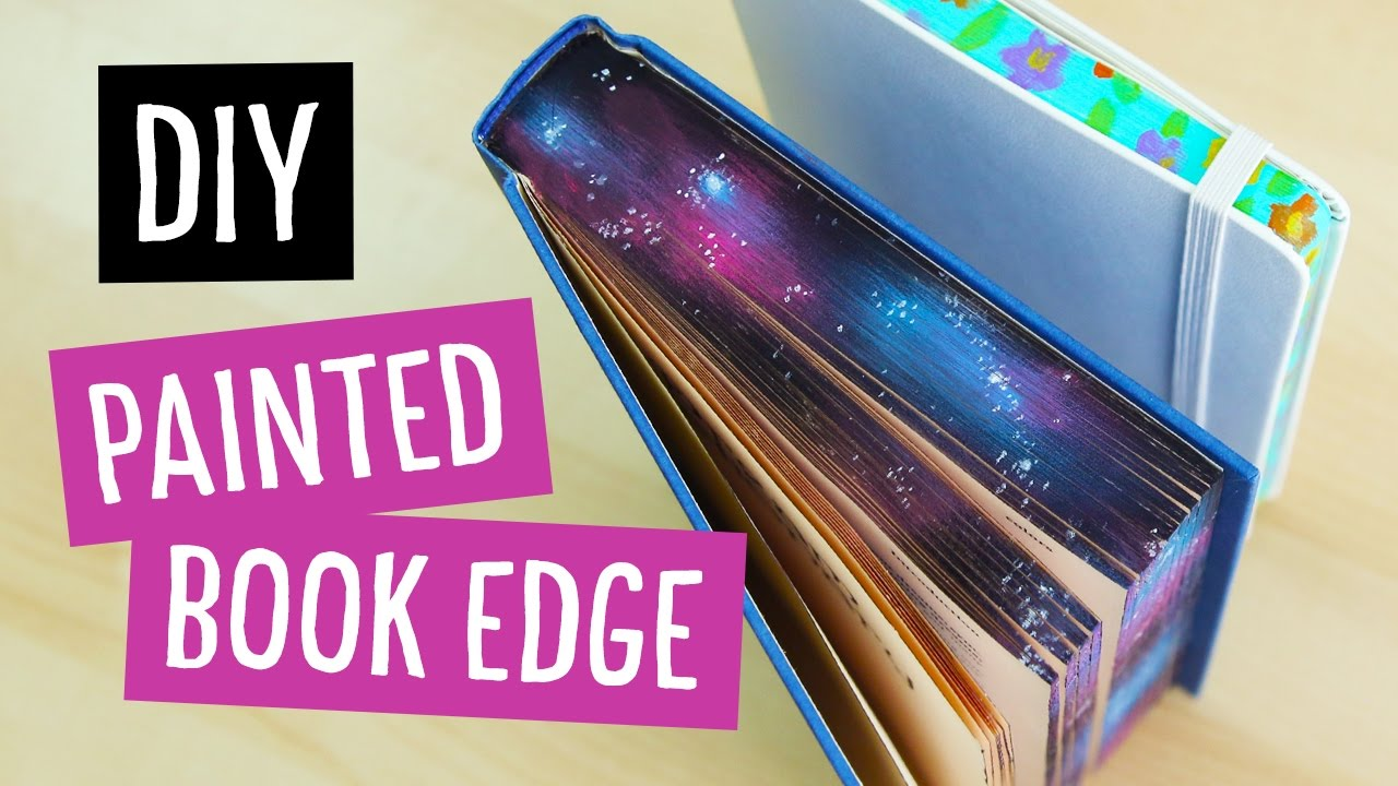 Diy Galaxy Book Cover : Diy galaxy floral painted book edge sea lemon youtube