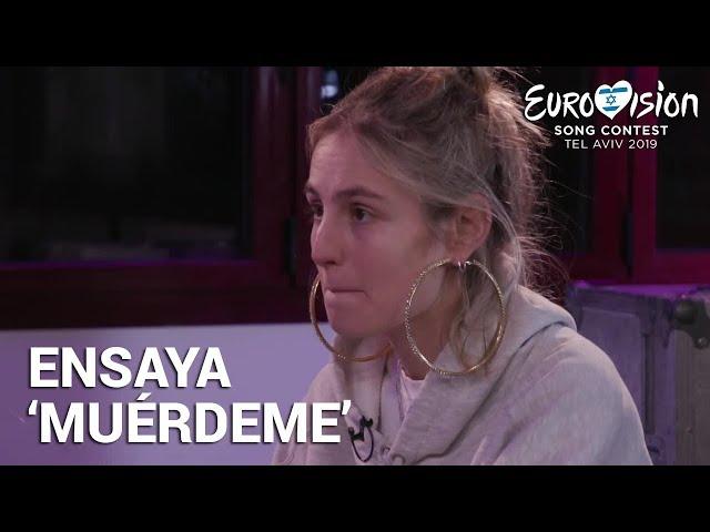 MARÍA ensaya 'Muérdeme' | Eurovisión 2019
