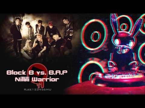 Block B Vs. B.A.P - Nillili Warrior (MashUp)