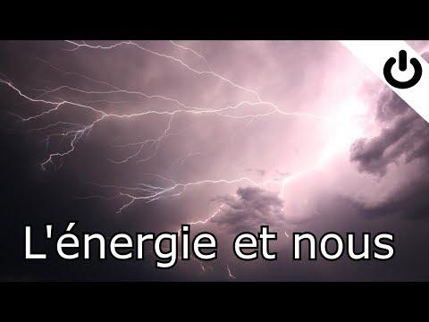 L'énergie et nous - Énergie#1