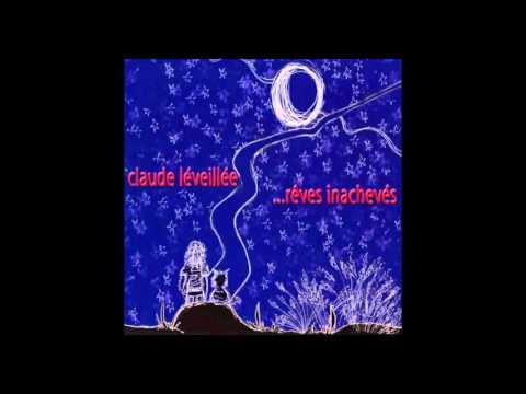 Claude Léveillée …rêves inachevés (instrumentale)