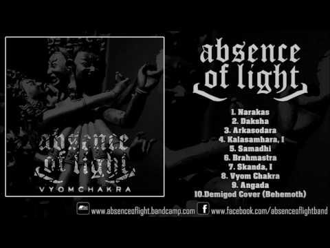 ABSENCE OF LIGHT - VYOM CHAKRA (FULL ALBUM 1080p HD)