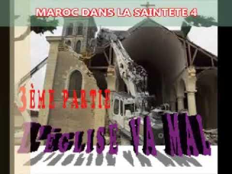 L'église VA MAL 3ème Partie - MAROC DANS LA SAINTETÉ 4