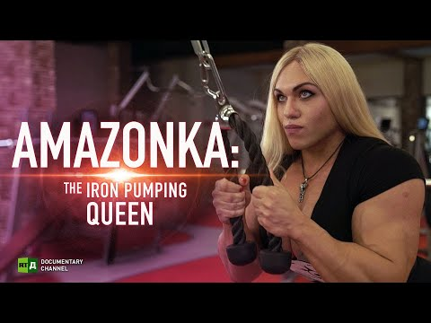 AMAZONKA: The Iron Pumping Queen | RT Documentary