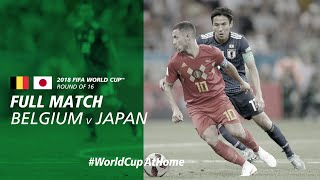 #WorldCupAtHome | Belgium v Japan (Russia 2018)