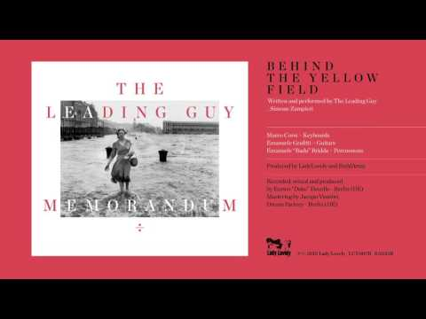 The Leading Guy - Behind The Yellow Field