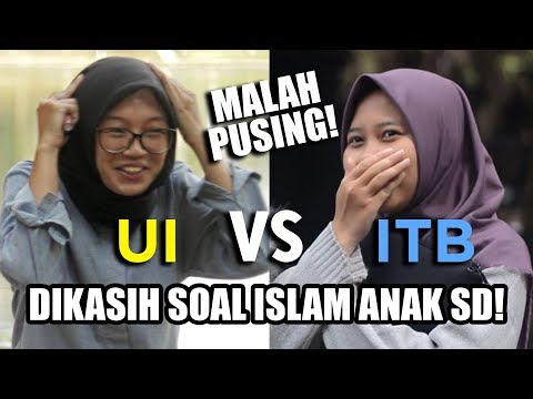 NGETES Anak UI dan ITB dengan Soal Islam ANAK SD! | Social Experiment