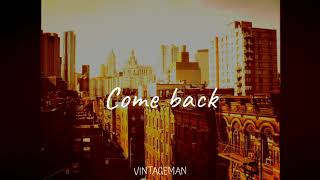 """Come Back"" 90s OLD SCHOOL BOOM BAP BEAT HIP HOP INSTRUMENTAL"