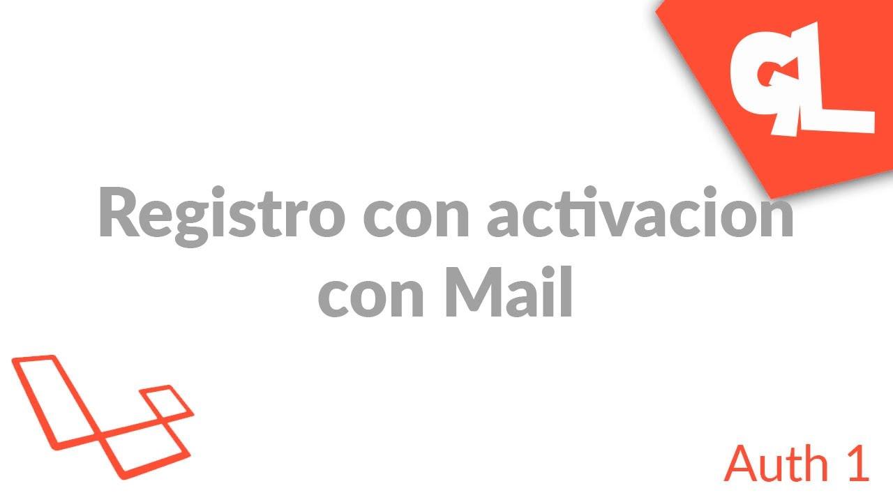 Registro de usuarios con activacion por Mail en Laravel | Auth parte 1 -  YouTube