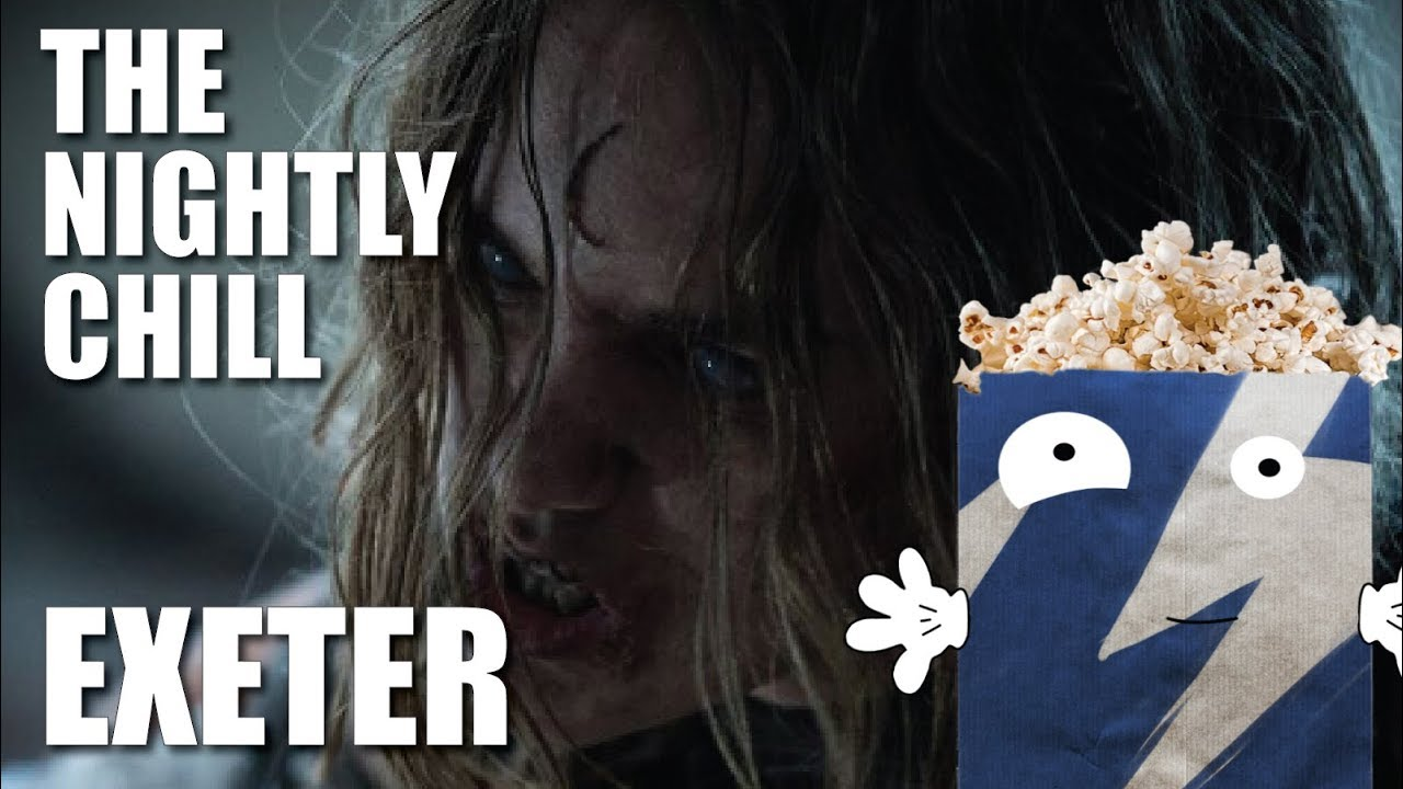 Download Exeter | The Nightly Chill | Movie Review