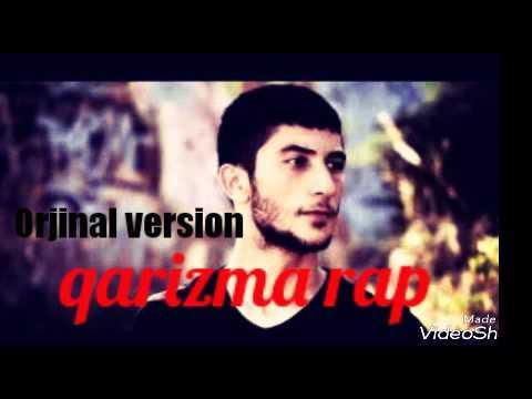 Qarizma Rap&herşey dengi dengine(Orjinal version)