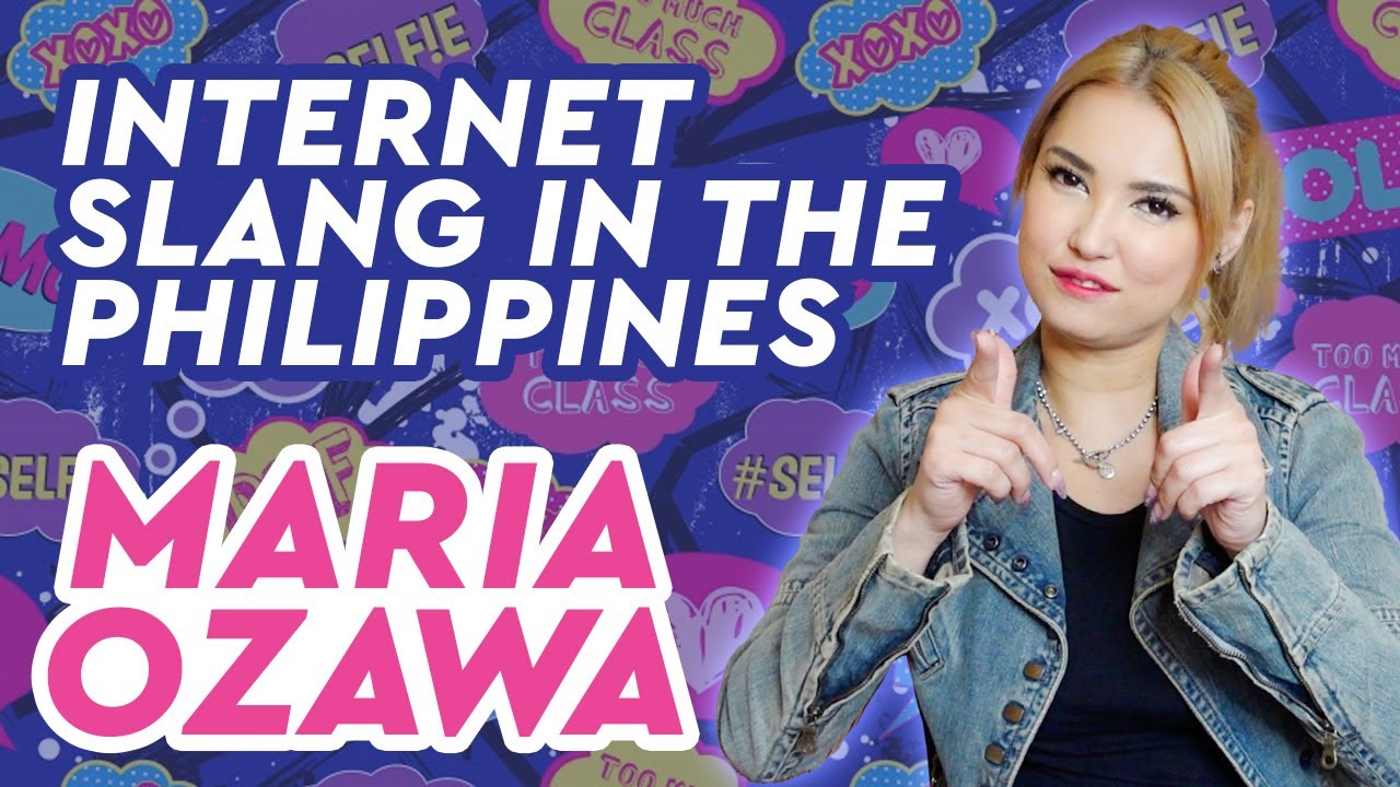 Maria Ozawa | Internet Slang Words in the Philippines
