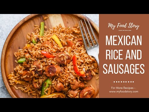 One Pot Spicy Mexican Rice And Sausages With Bell Peppers