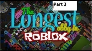 Roblox: The Longest Obby Part 3